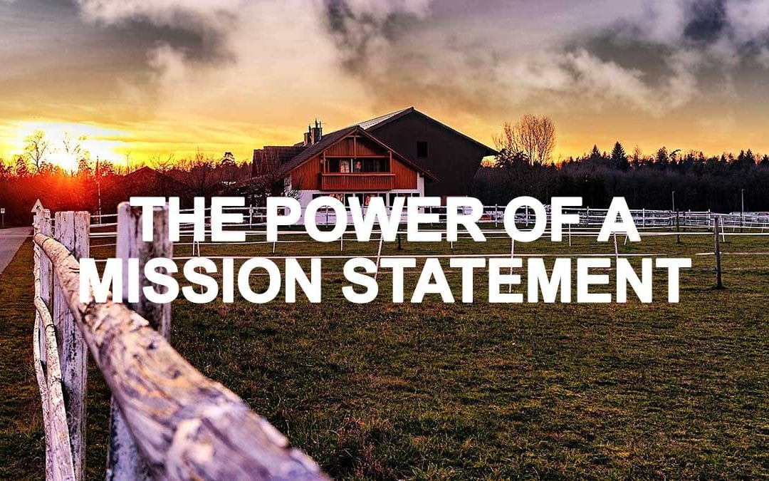 The Power of a Mission Statement: When 5 Words Say Much More