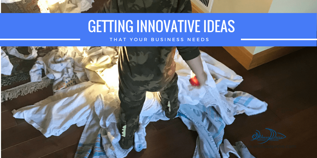 Getting the Innovative Ideas Your Business Needs