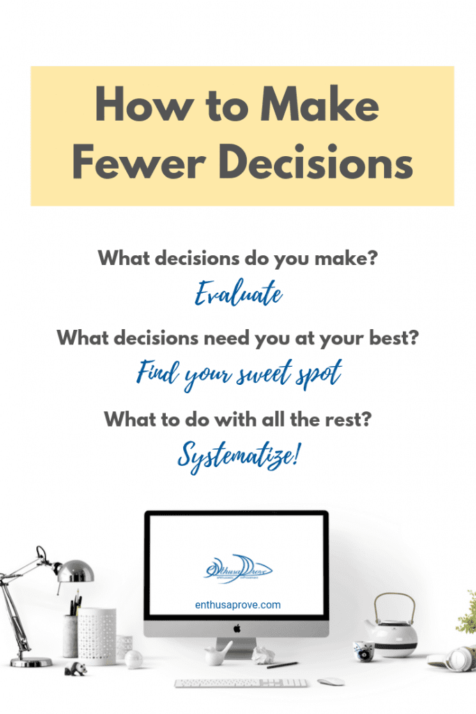 How To Make Fewer Decisions - Pinterest