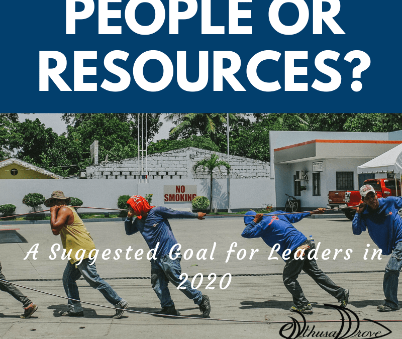 "Think Twice Before Calling Your People… ""Resources"""