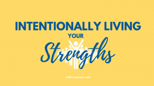 Intentionally Living your Strengths Curriculum Image